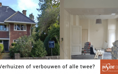Verhuizen of verbouwen?