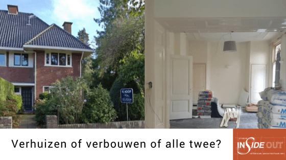 Verhuizen of verbouwen of alle twee_